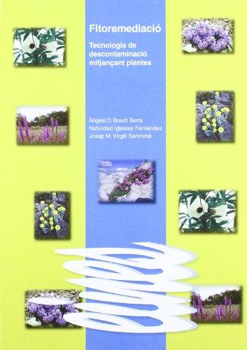 9788484092766: Fitoremediació.: Tecnologia de descontaminació mitjançant plantes. (Eines)