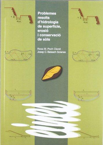 9788484093831: Problemes resolts d'hidrologia de superfície, erosió i conservació de sòls. (Eines)