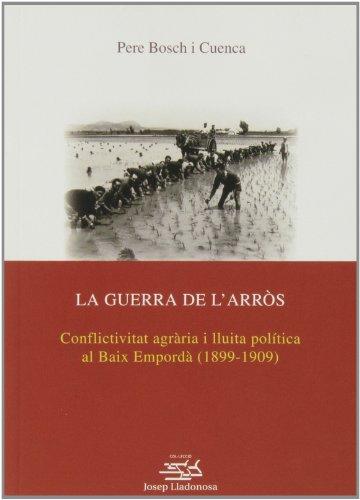 9788484095958: GUERRA DE L'ARROS LA