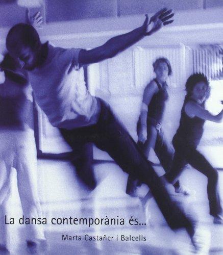 La dansa contemporània à s-- (Paperback) - Marta Castañer Balcells