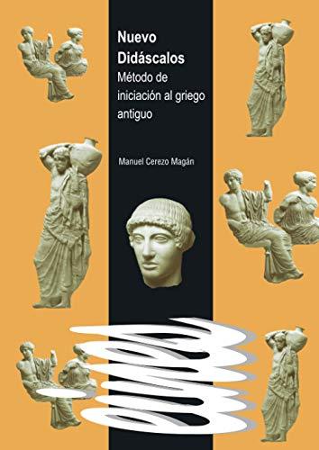 Nuevo Didáscalos (Spanish Edition): Cerezo Magán, Manuel