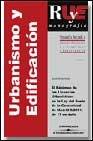 9788484109990: REVISTA ARANZADI DE URBANISMO Y EDIFICACION Nº 6 (2002): EL REGIM EN DE LAS LICENCIAS URBANISTICAS EN LA LEY DEL SUELO DE LA COMUNIDAD DE MADRID 9/2001, DE 17 DE JULIO