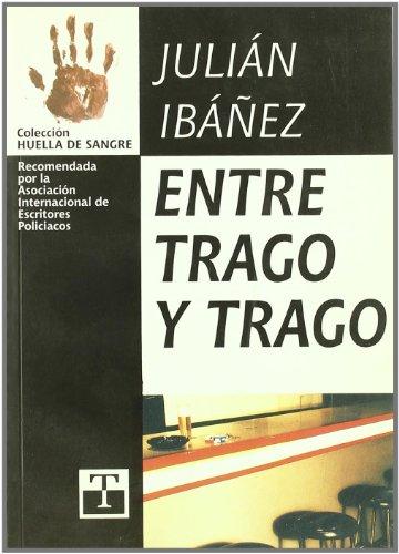 9788484110354: Entre trago y trago (Coleccion Huella de sangre) (Spanish Edition)