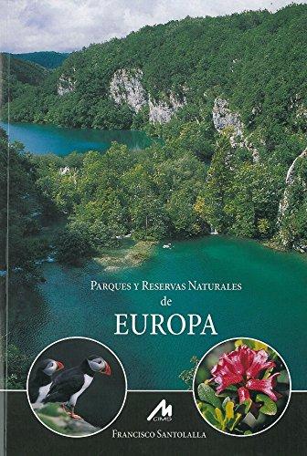 9788484111276: Parques y Reservas Naturales de Europa