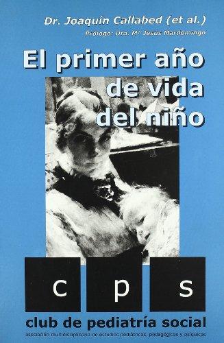 PRIMER AÃO DE VIDA DEL NIÃO (Paperback)