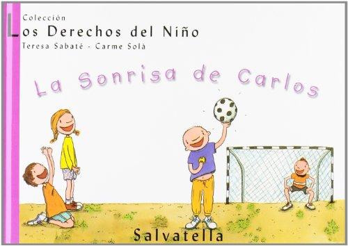 9788484121893: La Sonrisa De Carlos