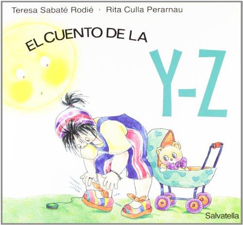 9788484122371: Cuentos letras Y-Z: pocs (Los cuentos de las letras)