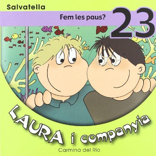9788484124191: Laura i companyia 23: Fem les paus?