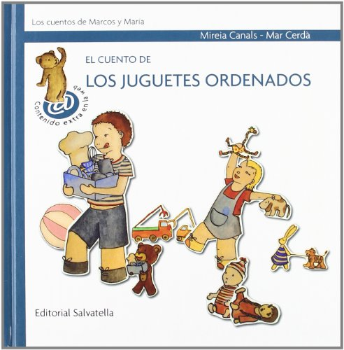 El cuento de los juguetes ordenados/ The: Canals, Mireia, Cerda,