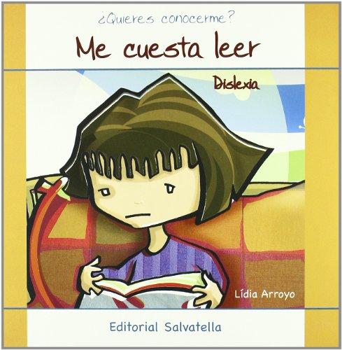 9788484125136: Dislexia-Me cuesta leer: ¿Quieres conocerme? 4