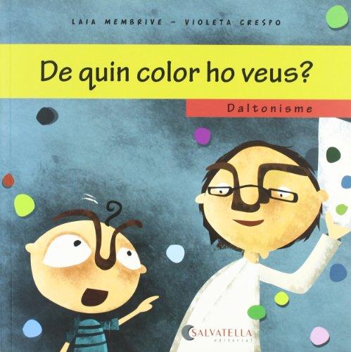 9788484125648: Daltonisme-De quin color ho veus?: Em vols conèixer? 5