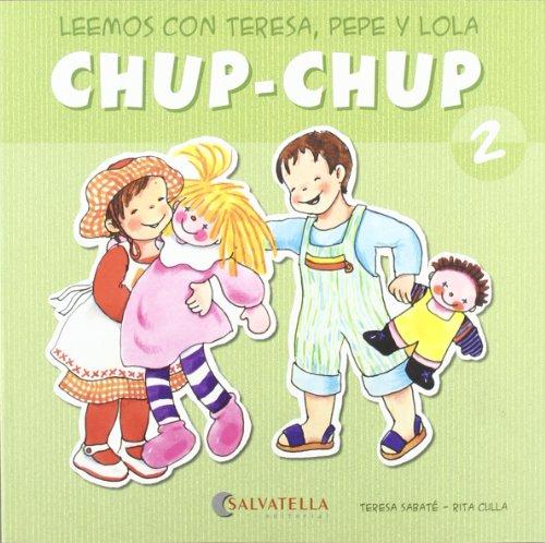 Chup-chup 2: Leemos con Teresa, Pepe y: Sabaté Rodié, Teresa