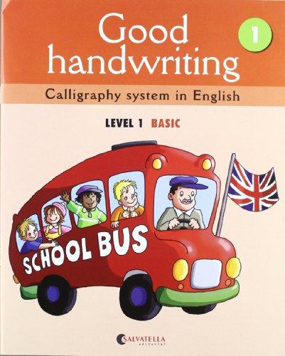 9788484126454: Good handwriting 1: Calligraphy system in English-level 1 basic