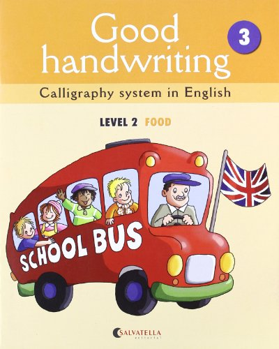 9788484126478: Good handwriting 3: Calligraphy system in English-level 2 food