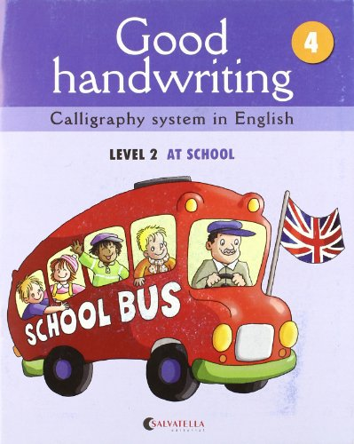 9788484126485: Good handwriting 4: Calligraphy system in English-level 2 at school