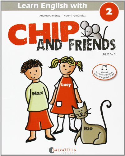 9788484127550: Chip and friends 2
