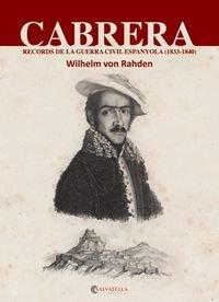 9788484127680: Cabrera. Records de la guerra civil espanyola (1833-1840)