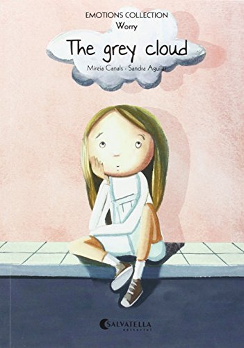 Emotions 6 (worry). The grey cloud (Paperback): Mireia Canals Botines