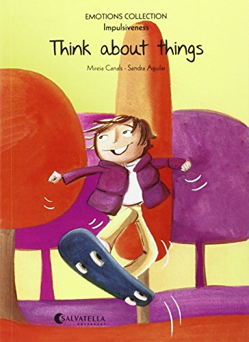 9788484128854: Think about things: Emotions 8 (impulsiveness) (Emotions Collection (inglés))