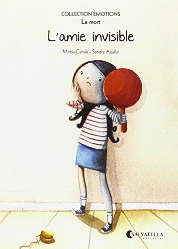 Émotions 1 (la mort). L'amie invisible (Paperback): Mireia Canals Botines
