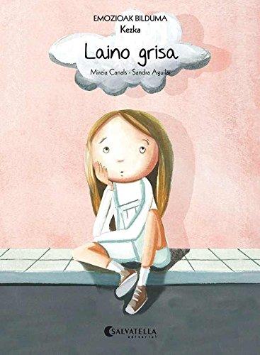 Laino grisa (Kezka): Emozioak 6 (Emozioak Bilduma): Canals Botines, Mireia