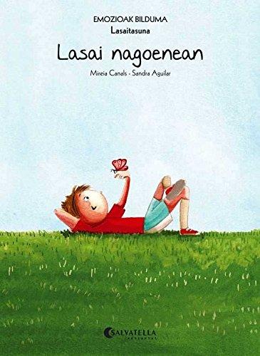 Lasai nagoenean (Lasaitasuna) (Paperback): Canals Botines, Mireia