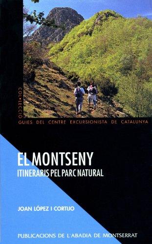 9788484150848: El Montseny. Itineraris pel parc natural