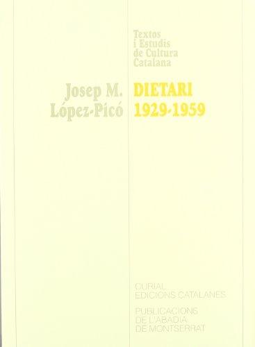 DIETARI . 1929-1959 - López-Picó, Josep M.