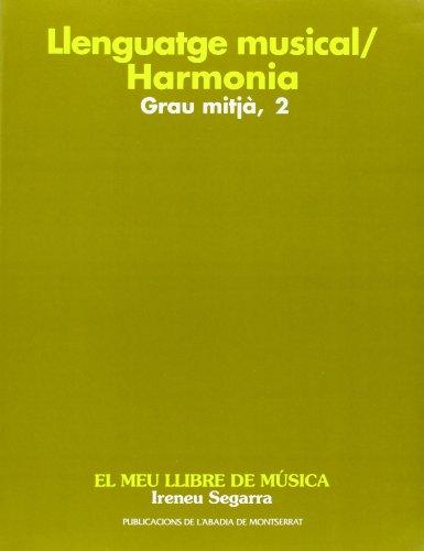 9788484150947: (CAT).HARMONIA. GRAU MITJA 2.(LLENGUATGE MUSICAL)