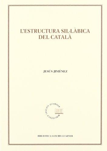 9788484151166: L'estructura sil·làbica del català (Biblioteca Sanchis Guarner)