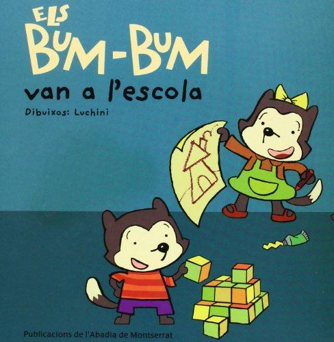 9788484152118: Els Bum-Bum van a l'escola