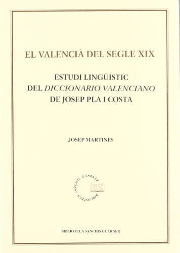 El valencià del segle XIX. Estudi lingüístic: Martines, Josep