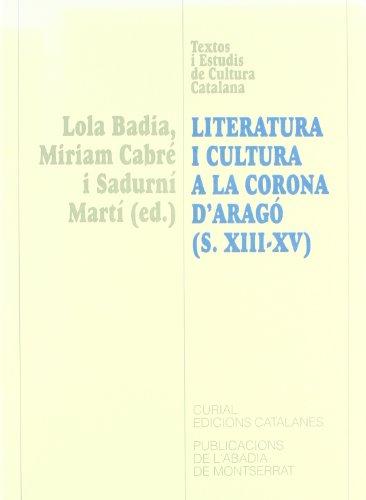 9788484153276: literatura_i_cultura_a_la_corona_darago_segles_xiii-xv_-actes_del_iii_colloqui