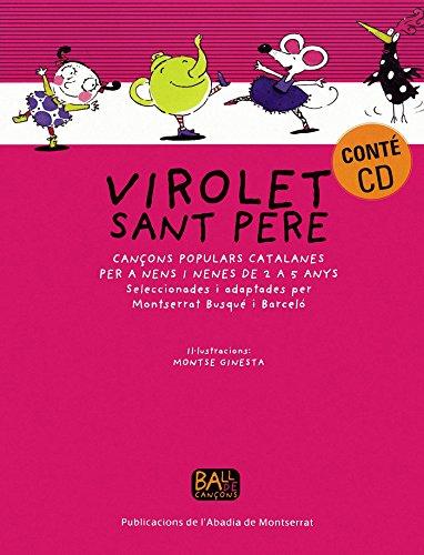 Virolet Sant Pere. Cançons populars catalanes per a nens i nenes de 2 a 5 anys: Busqué i ...