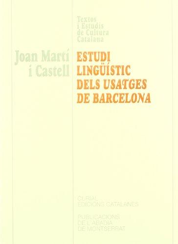 9788484153603: Estudi lingüístic dels Usatges de Barcelona (Textos i Estudis de Cultura Catalana)