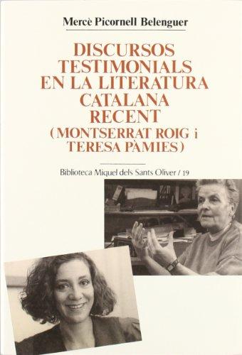 9788484154266: Discursos testimonials en la literatura catalana recent (Montserrat Roig i Teresa Pàmies) (Biblioteca Miquel dels Sants Oliver)