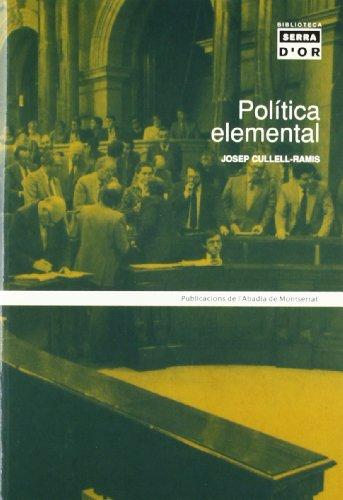 9788484154594: Política elemental (Biblioteca Serra d'Or)