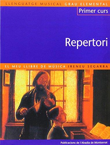 9788484154969: Llenguatge musical. Grau elemental. Primer Curs. Repertori. El meu llibre de música (Llibres de Música)