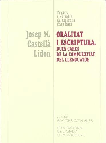 9788484155799: Oralitat i escriptura. Dues cares de la complexitat del llenguatge (Textos i Estudis de Cultura Catalana)