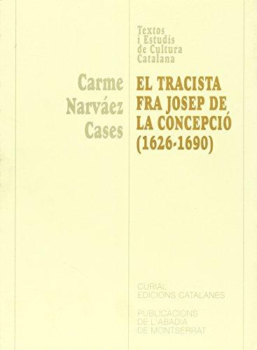 9788484156314: El tracista fra Josep de la Concepció (1626-1690) (Textos i Estudis de Cultura Catalana)