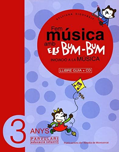 Fem música amb els Bum-Bum. Educació Infantil.: Dicovskiy, Sylviana
