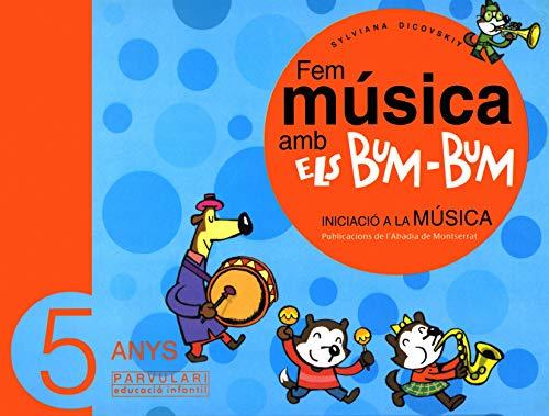 9788484157007: Fem música amb els Bum-Bum. Educació Infantil. Parvulari 5 anys. Alumne