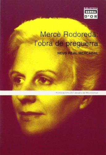 9788484157120: Mercè Rodoreda: l'obra de preguerra
