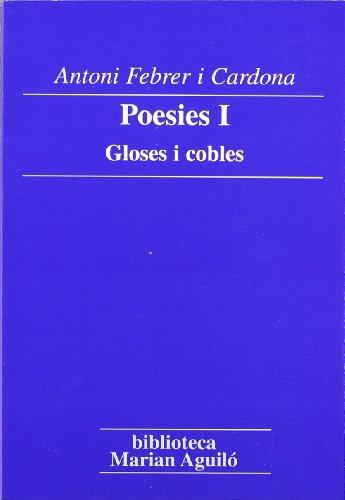 9788484157458: Poesies I. Gloses i cobles