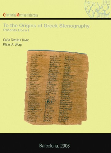 9788484158479: To the Origins of Greek Stenography. (P. Monts. Roca I)