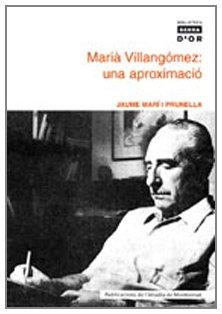 9788484158660: Marià Villangómez: una aproximació (Biblioteca Serra d'Or)
