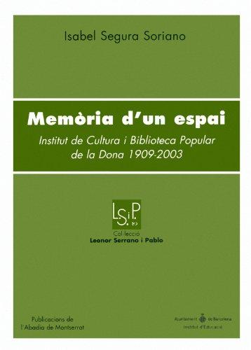 9788484159292: Memòria d'un espai: Institut de Cultura i Biblioteca Popular de la Dona 1909-2003