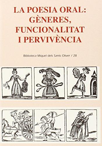 9788484159377: La poesia oral: Gèneres, funcionalitat i pervivència (Biblioteca Miquel dels Sants Oliver)