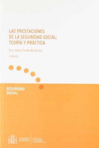 9788484173434: PRESTACIONES DE LA SEGURIDAD SOCIAL: TEORIA Y PRACTICA (2ª ED.)