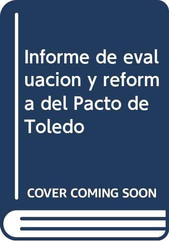 9788484173830: Informe de evaluación y reforma del Pacto de Toledo
